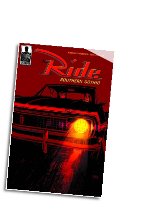 Ride: Southern Gothic # 2 (12-Gauge Comics 2012)