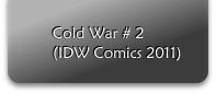 Cold War # 2	(IDW Comics 2011)
