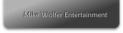 Mike Wolfer Entertainment