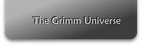 The Grimm Universe