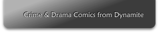 Crime & Drama Comics from Dynamite