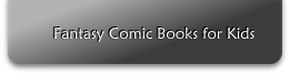 Fantasy Comic Books for Kids