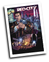 Red City # 1 (Image Comics 2014)