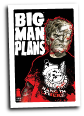 Big Man Plans # 4 (Image Comics 2015)