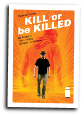 Kill or be Killed # 20 (Image Comics 2018)