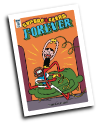 Super F*ckers Forever #  3 of 5 (IDW Publishing 2016)
