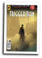 Triggerman #  1 of 5 (Titan Comics 2016)