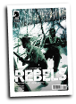 Rebels: These Free And Independent States #  8 of 8 (Dark Horse Comics 2017)