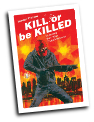 Kill or be Killed # 13 (Image Comics 2017)