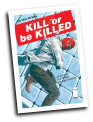 Kill or be Killed # 16 (Image Comics 2018)