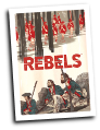 Rebels # 1 (Dark Horse Comics 2015)