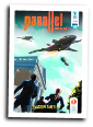 Parallel Man # 7 (Future Dude 2015)