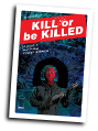 Kill or be Killed #  8 (Image Comics 2017)