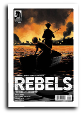 Rebels: These Free And Independent States #  7 of 8 (Dark Horse Comics 2017)