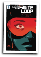 Infinite Loop # 1 of 6 (IDW Comics 2017)