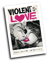 Violent Love #  8 (Image Comics 2017)