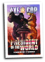 Axe Cop: President of The World # 2 (Dark Horse Comics 2012)