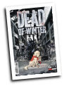 Dead Of Winter #  1 (Oni Press 2017)