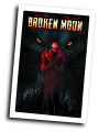Broken Moon # 4 (American Gothic Press 2016)