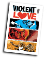 Violent Love #  3 (Image Comics 2017)