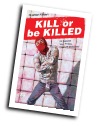 Kill or be Killed # 15 (Image Comics 2018)