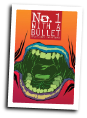 No 1 With A Bullet #  3 of 6 (Image Comics 2018)