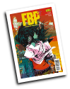 FBP: Federal Bureau of Physics # 16 (Vertigo Comics 2014)