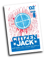 Citizen Jack # 2 (Image Comics 2015)