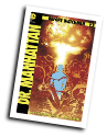 Before Watchmen: Dr. Manhattan # 3  (DC Comics 2012)