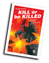 Kill or be Killed # 14 (Image Comics 2017)