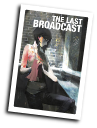 The Last Broadcast # 2 (Archaia Comics 2014)