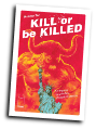 Kill or be Killed # 10 (Image Comics 2017)