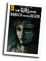 Girl Who Danced With Death #  3 of 3 (Titan Comics 2018)