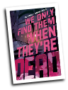 We Only Find Them When They're Dead #  2 (Boom Studios 2020)