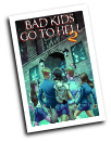 Bad Kids Go To Hell, Vol 2 #  1 of 3 (Antarctic Press 2013)