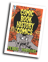 Comic Book History of Comics #  4 of 6 (IDW Publishing 2017)