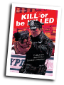 Kill or be Killed #  6 (Image Comics 2017)