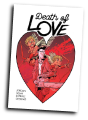 Death Of Love #  1 of 5 (Image Comics 2018)