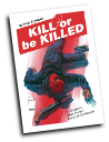 Kill or be Killed # 18 (Image Comics 2018)