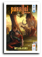 Parallel Man # 6 (Future Dude 2015)