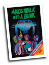 4 Kids Walk Into A Bank # 2 (Black Mask Comics 2016)