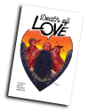 Death Of Love #  4 of 5 (Image Comics 2018)