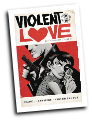 Violent Love #  6 (Image Comics 2017)