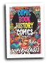 Comic Book History Of Comics #  2 of 6 (IDW Publishing 2016)