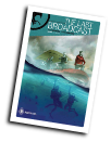 The Last Broadcast # 7 (Archaia Comics 2014)
