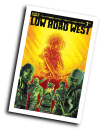 Low Road West # 3 of 5 (Boom Studios 2018)