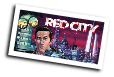 Red City # 4 (Image Comics 2014)